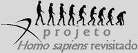 projeto homo sapiens revisitado